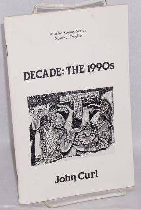 Decade: the 1990s. John Curl.