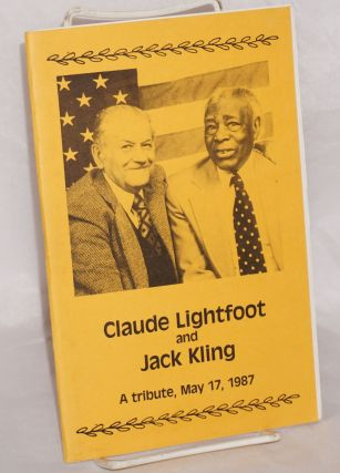 Claude Lightfoot and Jack Kling; a tribute, May 17, 1987
