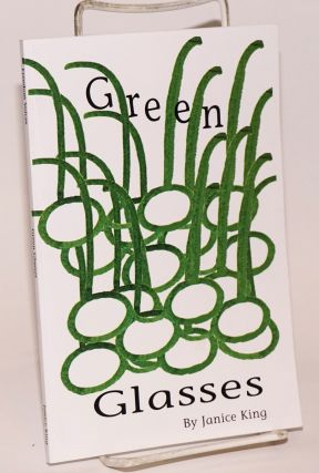 Green glasses. Janice King