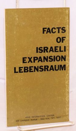 Facts of Israeli expansion lebensraum