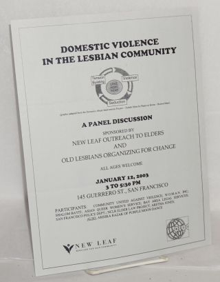 Domestic violence in the lesbian community; a panel discussion sponsored by New Leaf Outreach to...
