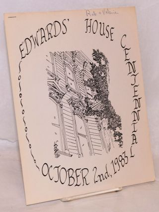 Edwards' House Centennial. October 2nd, 1983