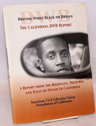 The California DWB report; a report from the highways, trenches and halls of power in California