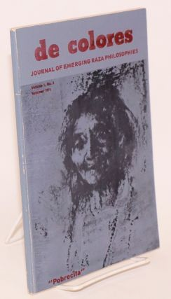 De colores: journal of emerging raza philosophies, Volume 1, Number 3 (Summer 1974). Jose Armas
