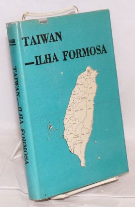 Taiwan --ilha Formosa, a geography in perspective. Chiao-min Hsieh