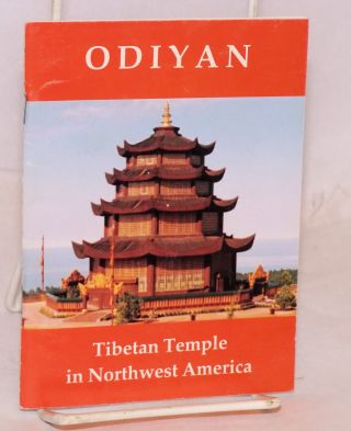 Odiyan. Tibetan temple in northwest America