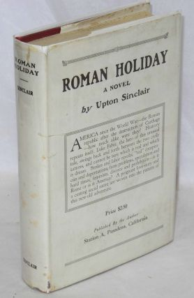 Roman holiday. Upton Sinclair