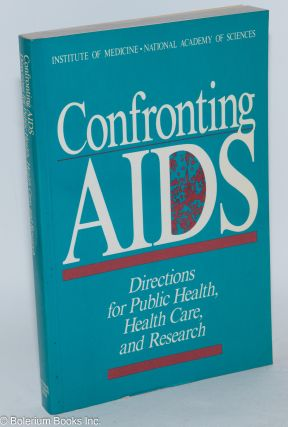 Confronting AIDS; public priorities in a global epidemic