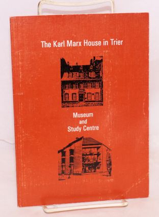 Karl Marx House in Trier: museum and study centre. Heribert Lambert