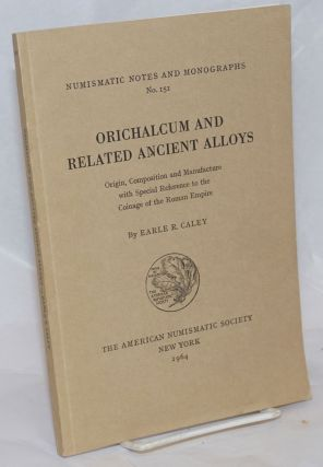 Orichalcum and Related Ancient alloys: origin, composition, and manufacture, with special...