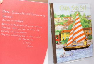 Gaby sets sail; a Sausalito adventure. Leslie K. Lewis, Cynthia Yancey