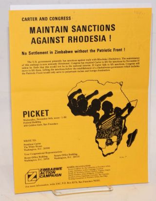 Carter and Congress: maintain sanctions against Rhodesia! No settlement in Rhodesia without the...