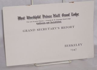 Grand Secretary's report; Berkeley 1947. Prince Hall.