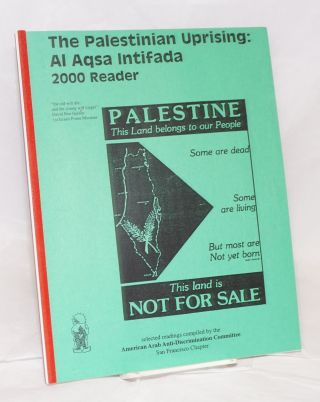 The Palestinian Al Aqsa Intifada 2000 reader