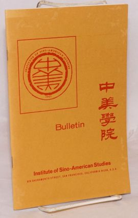 Bulletin, Institute of Sino-American studies