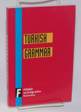Turkish grammar self-taught. Fuad A. Attaoullah