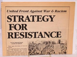 United front against war and racism: strategy for resistance. Line of March Editorial Board