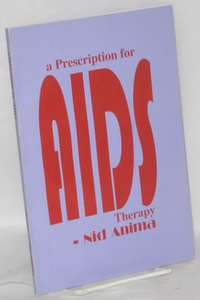 A Prescription for AIDS Therapy