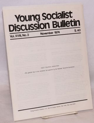 Draft Political resolution. In Young Socialist Discussion Bulletin, Volume 18, No. 2. Young...