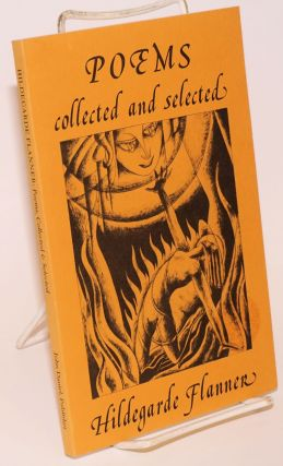 Poems collected and selected. Hildegarde Flanner, Janet Lewis