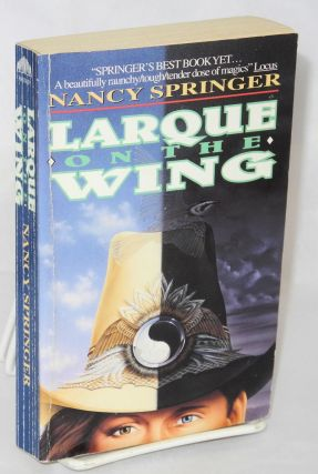 Larque on the wing. Nancy Springer.