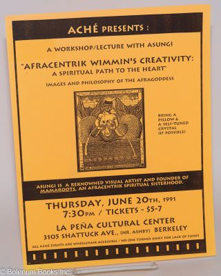"A Workshop with Asungi, ""Afracentrik Wimmin's Creativity [handbill] A spiritual path to the..."