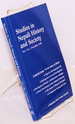 Studies in Nepali history and society vol. 1 no. 2 December 1996. Pratyoush Onta, et alia