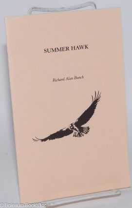 Summer hawk. Richard Alan Bunch