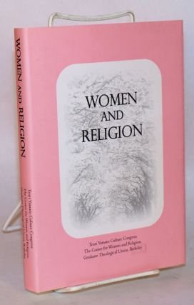 Women and religion, Tenri international symposium '98 in commemoration of the 200th birthday of...