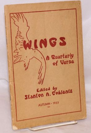 Wings: a quarterly of verse; volume I, number 3, Autumn 1933. Stanton A. Coblentz, Harry Noyes...