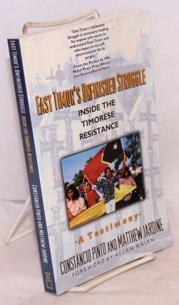 East Timor's unfinished struggle; inside the Timorese resistance. Foreword by Allan Nairn....