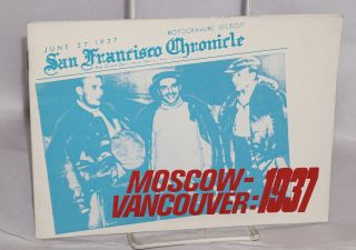 Moscow - Vancouver: 1937, the 50th anniversary of the first USSR - USA flight over the north pole