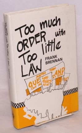 Too much order with too little law. Frank Brennan