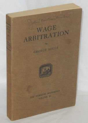 Wage arbitration, selected cases, 1920-1924. George Soule