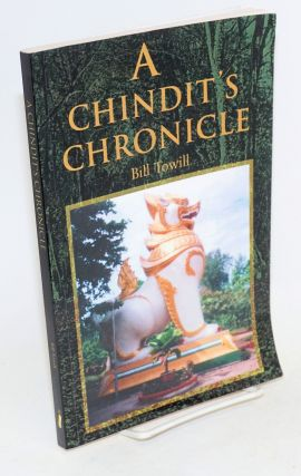 A Chindit's chronicle. Bill Towill