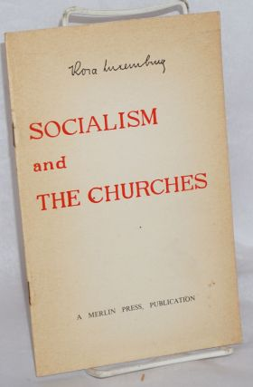 Socialism and the churches. Rosa Luxemburg
