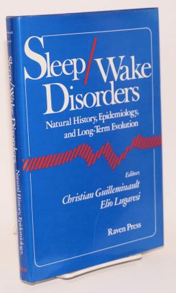 Sleep/wake disorders natural history, epidemiology, and long-term evolution. Christian...