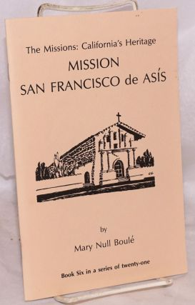 Mission San Francisco de Asís (Mission Dolores). Mary Null Boul&eacute
