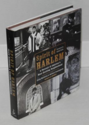 spirit of Harlem; a portrait of Amerca's most exciting neighborhood, foreword by Gordon Parks....