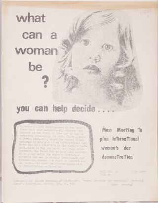 What can a woman be? You can help decide... [handbill