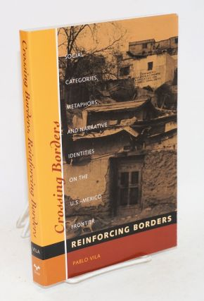 Crossing borders, reinforcing borders; social categories, metaphors, and narrative identities on...