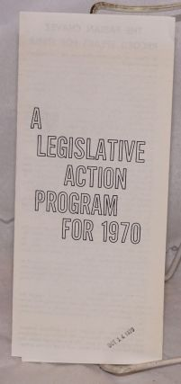 A legislative action program for 1970 [brochure]. Fabian Chavez