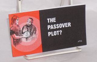 The Passover plot. Jack T. Chick, JTC