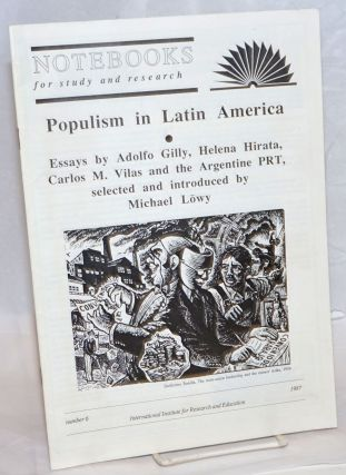 Populism in Latin America Essays by Adolfo Gilly, Helena Hirata, Carlos M. Vilas and teh...