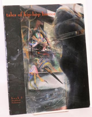 Tales of hip-hop horror book three