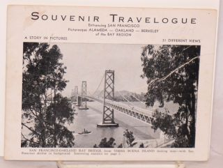 Souvenir Travelogue entrancing San Francisco, picturesque Alameda - Oakland - Berkeley of the bay...