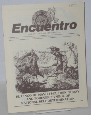 Encuentro: Chicano and other EOP Newsletter, vol. 8, no. 4, Cinco de Mayo, 1984