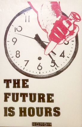 The future is hours [poster]. Nic Lawson