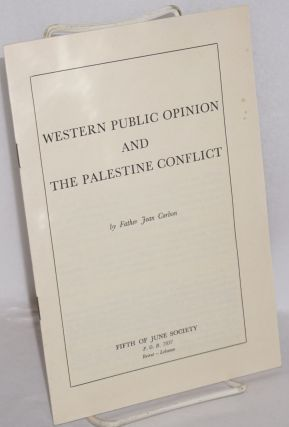 Western public opinion and the Palestine conflict. Father Jean Corbon