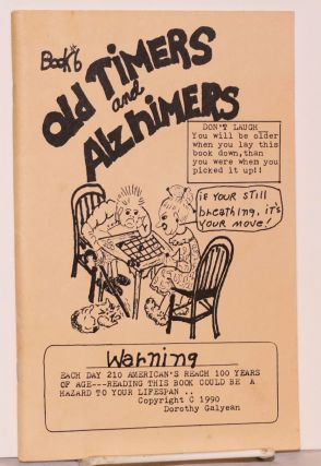 Old timers and Alzheimers. Dorothy Galyean